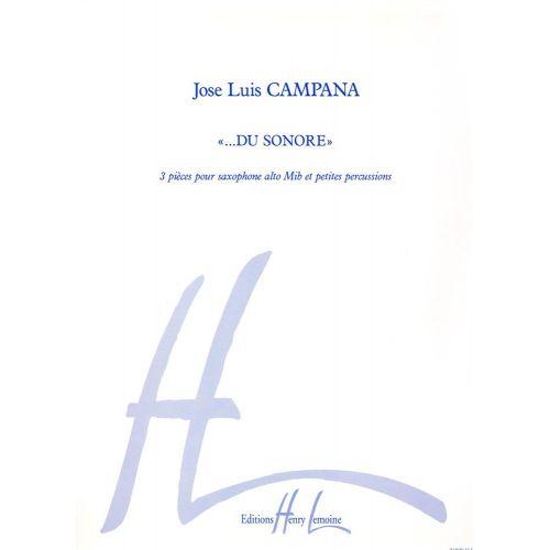 LEMOINE CAMPANA JOSÉ-LUIS - DU SONORE - SAXOPHONE, PERCUSSION