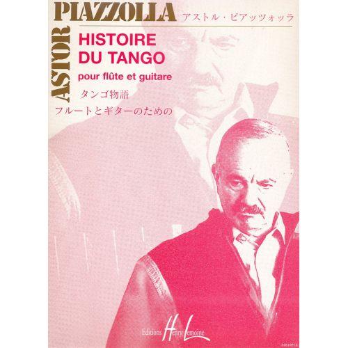 LEMOINE PIAZZOLLA ASTOR - HISTOIRE DU TANGO - FLUTE, GUITARE
