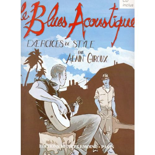 LEMOINE GIROUX ALAIN - LE BLUES ACOUSTIQUE + CD - GUITARE