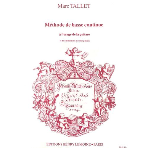 LEMOINE TALLET MARC - METHODE DE BASSE CONTINUE - GUITARE