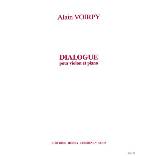LEMOINE VOIRPY ALAIN - DIALOGUE - VIOLON, PIANO