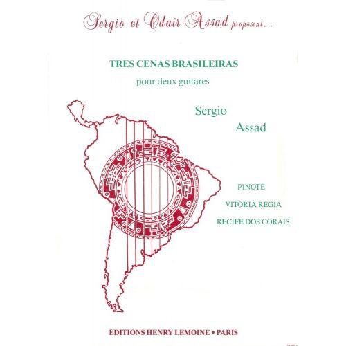 LEMOINE ASSAD SERGIO - TRES CENAS BRASILEIRAS - 2 GUITARES