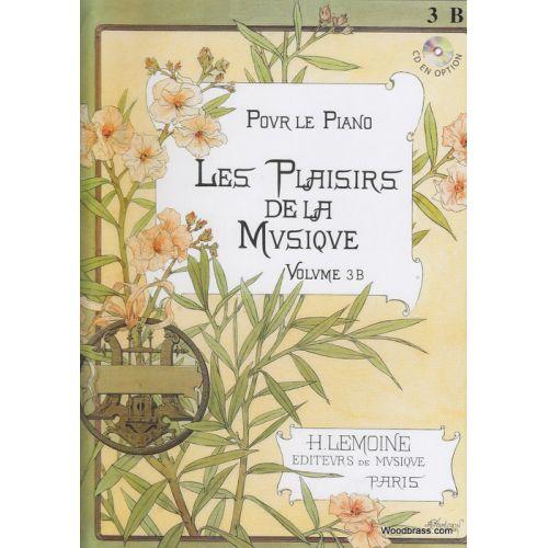 LEMOINE LES PLAISIRS DE LA MUSIQUE VOL.3B - PIANO