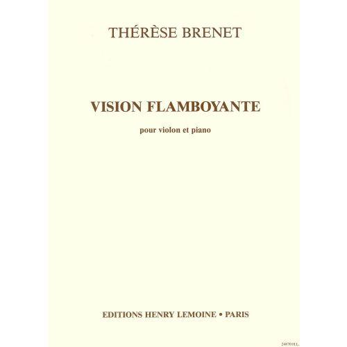 LEMOINE BRENET THERESE - VISION FLAMBOYANTE - VIOLON, PIANO
