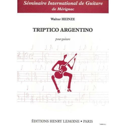 LEMOINE HEINZE W. - TRIPTICO ARGENTINO - GUITARE