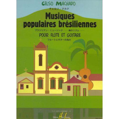 LEMOINE MACHADO CELSO - MUSIQUES POPULAIRES BRESILIENNES - FLUTE, GUITARE