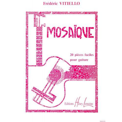 LEMOINE VITIELLO FRÉDÉRIC - MOSAÏQUE - GUITARE
