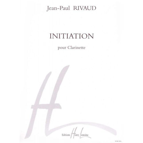 LEMOINE RIVAUD JEAN-PAUL - INITIATION - CLARINETTE SOLO