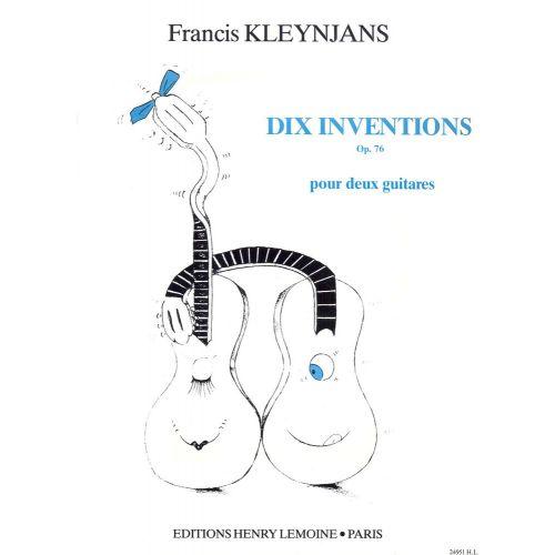 LEMOINE KLEYNJANS F. - INVENTIONS (10) OP.76 - 2 GUITARES