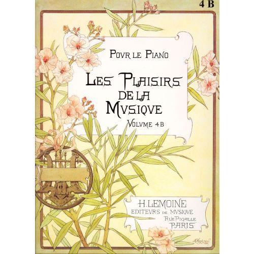 LEMOINE LES PLAISIRS DE LA MUSIQUE VOL.4B - PIANO