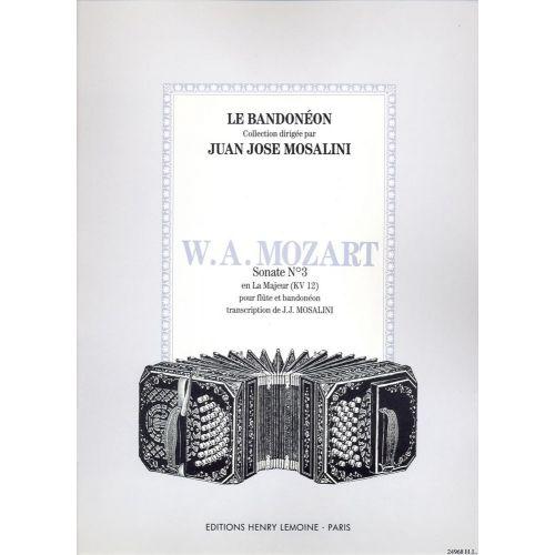 LEMOINE MOZART W.A. - SONATE N° 3 EN LA MAJ. KV 12 - FLUTE, BANDONEON