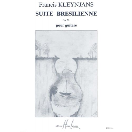 LEMOINE KLEYNJANS F. - SUITE BRESILIENNE - GUITARE