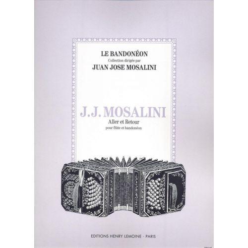 LEMOINE MOSALINI JUAN-JOSÉ - ALLER ET RETOUR - FLUTE, BANDONEON