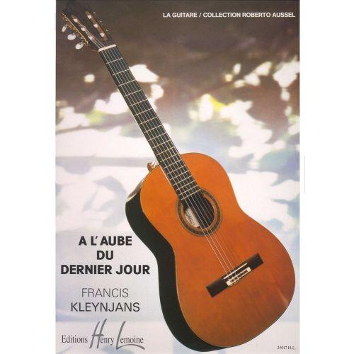 LEMOINE KLEYNJANS F. - A L'AUBE DU DERNIER JOUR - GUITARE