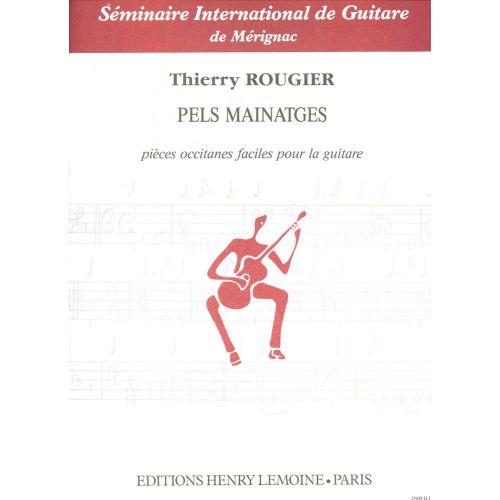 LEMOINE ROUGIER THIERRY - PELS MAINATGES - GUITARE