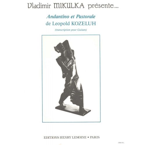 LEMOINE KOZELUCH LEOPOLD - ANDANTINO ET PASTORALE - GUITARE