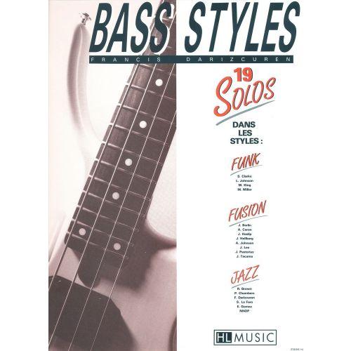 LEMOINE DARIZCUREN FRANCIS - BASS STYLES : 19 SOLOS - GUITARE BASSE