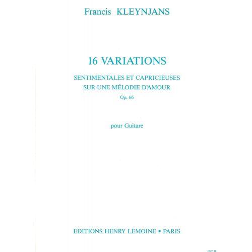 LEMOINE KLEYNJANS F. - VARIATIONS SENTIMENTALES ET CAPRICIEUSES OP.66 - GUITARE