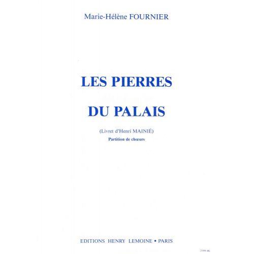 LEMOINE FOURNIER MARIE-HELENE - PIERRES DU PALAIS - 5 CHOEURS D'ENFANTS, ENSEMBLE