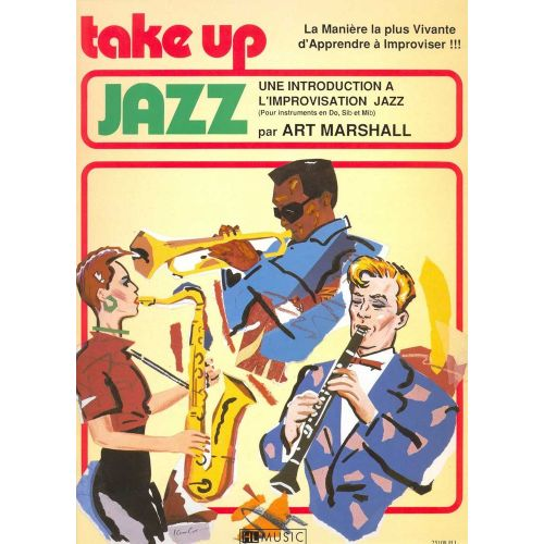 LEMOINE MARSHALL ART - TAKE UP JAZZ - SAXOPHONE OU CLARINETTE OU TROMPETTE
