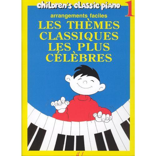 LEMOINE HEUMANN HANS-GÜNTER - THÈMES CLASSIQUES LES PLUS CÉLÈBRES VOL.1 - PIANO