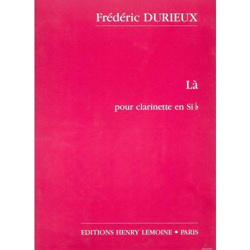 LEMOINE DURIEUX FREDERIC - LA - CLARINETTE (SIB OU LA)