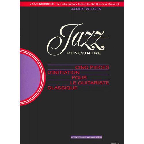 LEMOINE WILSON JAMES - JAZZ RENCONTRE VOL.1 - GUITARE