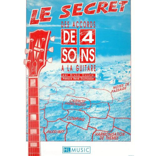 LEMOINE OSSOLA BRUNO - SECRETS DES ACCORDS A 4 SONS - GUITARE