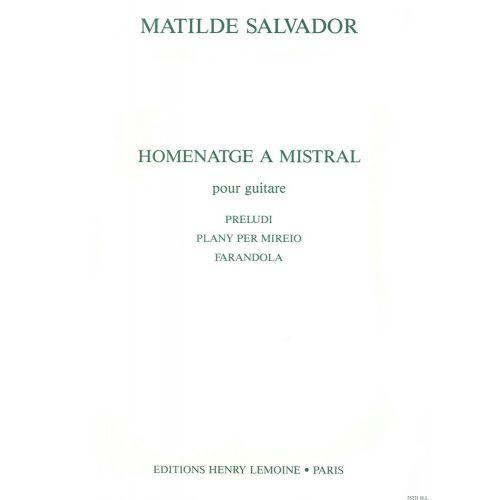 LEMOINE SALVADOR MATILDE - HOMENATGE A MISTRAL - GUITARE