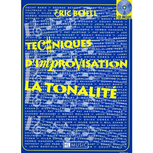 LEMOINE BOELL ERIC - TECHNIQUES D'IMPROVISATION - TONALITE + CD