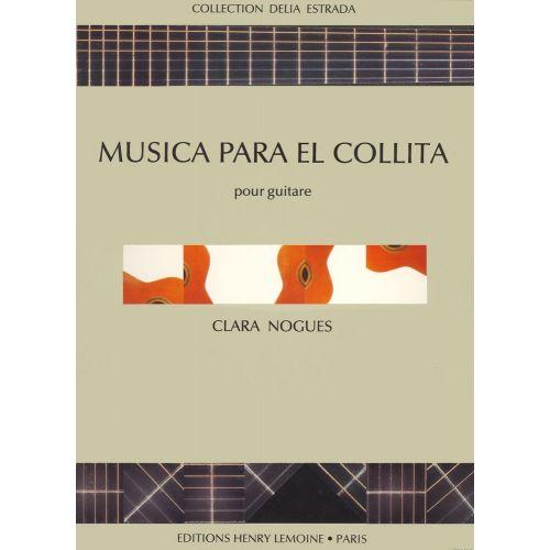 LEMOINE NOGUES CLARA - MUSICA PARA EL COLLITA - GUITARE