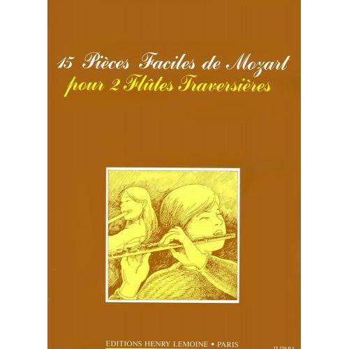 LEMOINE MOZART W.A. - PIECES FACILES (15) - 2 FLUTES