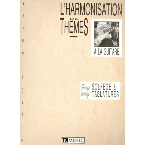 LEMOINE OSSOLA BRUNO - HARMONISATION DE THEMES - GUITARE