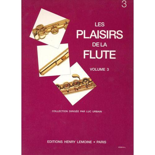 LEMOINE URBAIN LUC - LES PLAISIRS DE LA FLUTE VOL.3 - FLUTE, PIANO