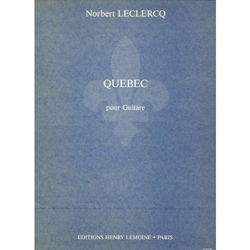 LEMOINE LECLERCQ NORBERT - QUEBEC - GUITARE