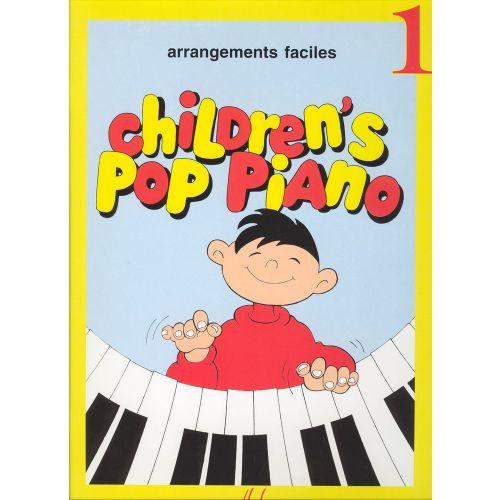LEMOINE HEUMANN H.G. - CHILDREN'S POP PIANO VOL.1 - PIANO