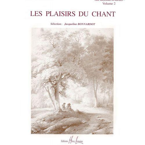 LEMOINE BONNARDOT JACQUELINE - LES PLAISIRS DU CHANT VOL.2 - VOIX ELEVEE OU MOYENNE, PIANO