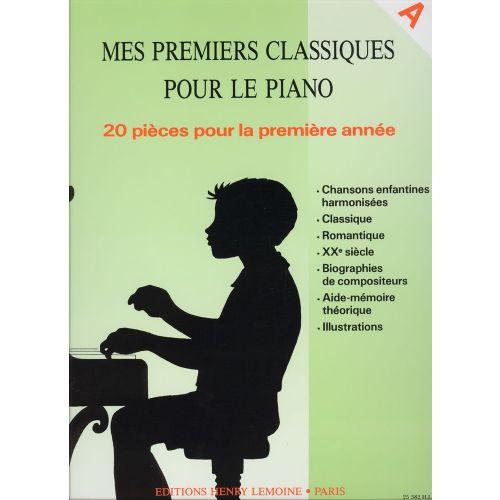 LEMOINE MES PREMIERS CLASSIQUES A - PIANO