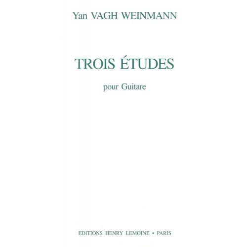 LEMOINE VAGH-WEINMANN YAN - ETUDES (3) - GUITARE
