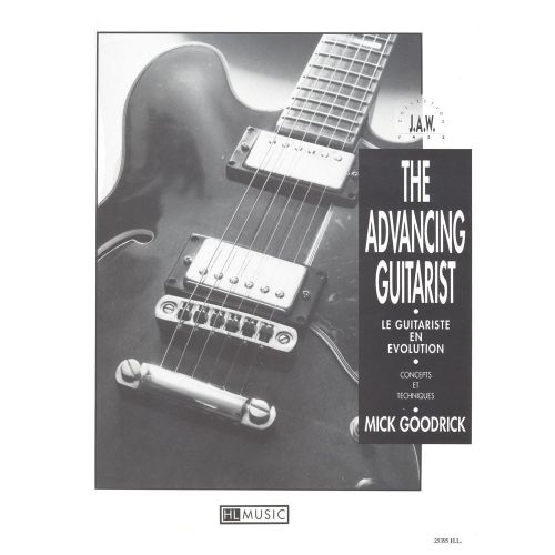 LEMOINE GOODRICK MICK - ADVANCING GUITARIST - GUITARE