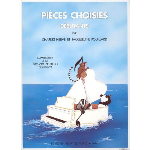 LEMOINE HERVE C. / POUILLARD J. - PIÈCES CHOISIES POUR DÉBUTANTS - PIANO
