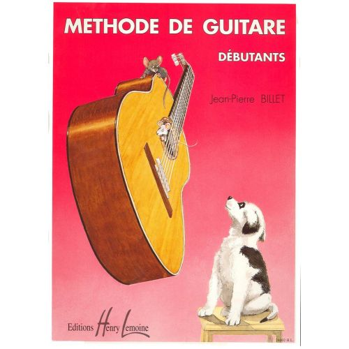 LEMOINE BILLET JEAN-PIERRE - MÉTHODE DE GUITARE DÉBUTANTS