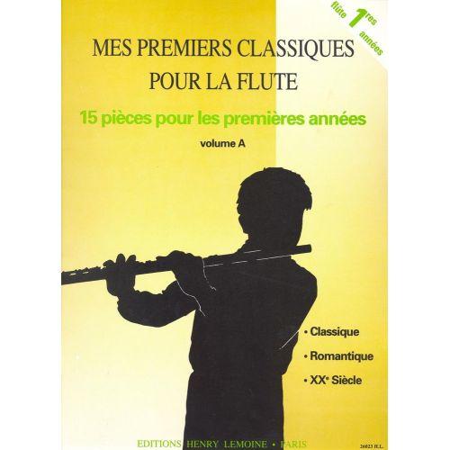 LEMOINE MES PREMIERS CLASSIQUES A - FLUTE, PIANO