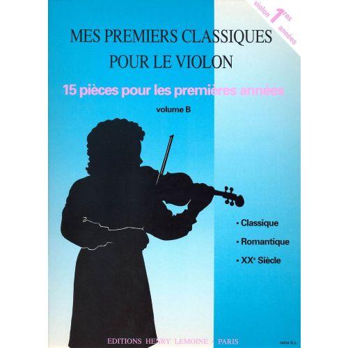 LEMOINE MES PREMIERS CLASSIQUES B - VIOLON, PIANO