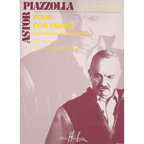 LEMOINE PIAZZOLLA ASTOR - FOUR FOR TANGO - 4 SAXOPHONES