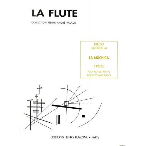 LEMOINE LUZURIAGA DIEGO - LA MUCHICA - FLUTE, PIANO