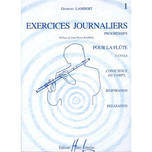 LEMOINE LAMBERT GEORGES - EXERCICES JOURNALIERS VOL.1 - FLUTE