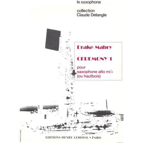 LEMOINE MABRY DRAKE - CEREMONY I - SAXOPHONE OU HAUTBOIS