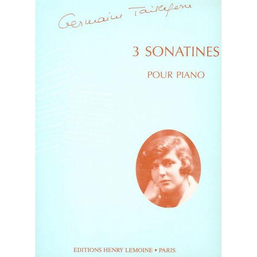 LEMOINE TAILLEFERRE G. - SONATINES (3) - PIANO