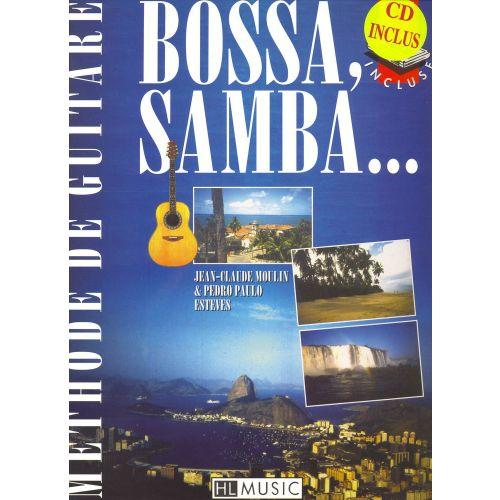 LEMOINE MOULIN JEAN-CLAUDE - BOSSA, SAMBA... + CD - GUITARE